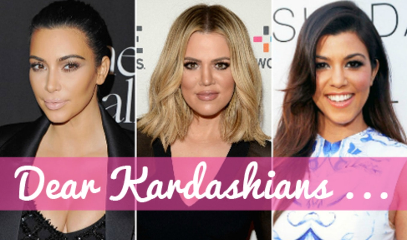 An Open Letter to the Kardashians