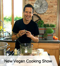 New Vegan Cooking Show