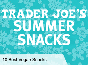 VegNews.TraderJoesSnacks